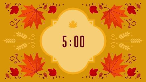 Thanksgiving Foliage - Countdown 5 min