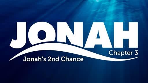 Jonah Chapter 3: Jonah's 2nd Chance