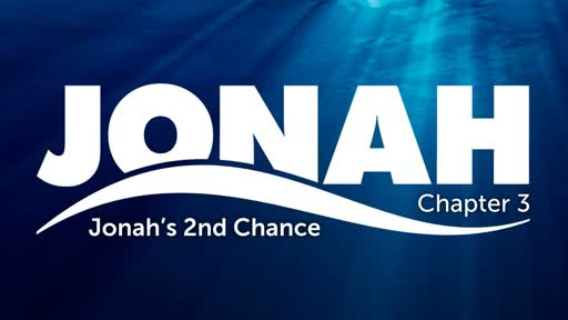 Jonah Chapter 3: Jonah's 2nd Chance