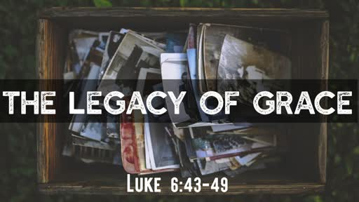 The Legacy of Grace