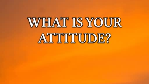 What is Your Attitude?