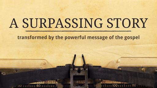 Surpassing Story Part Five