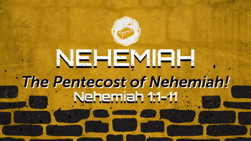 The Pentecost of Nehemiah!