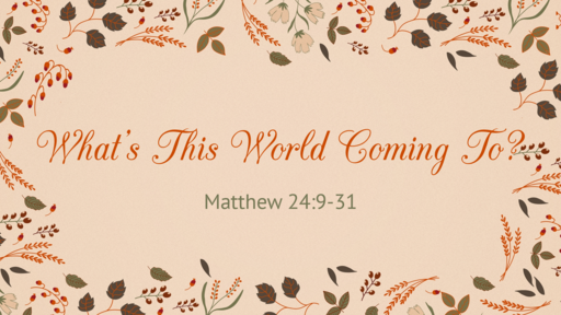 What's This World Coming To?! - 11.11.18 AM