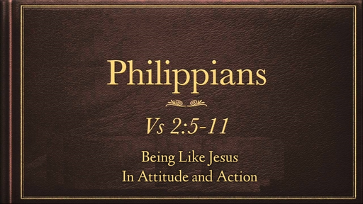 November 11, 2018 - Being Like Jesus In Attitude and Action