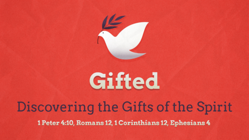 Discovering the Gifts of the Spirit