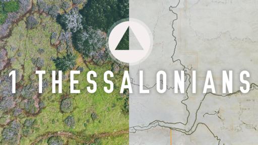 A Study Through 1 Thessalonians