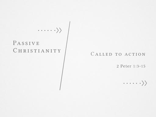 Passive Christianity : Called To Action