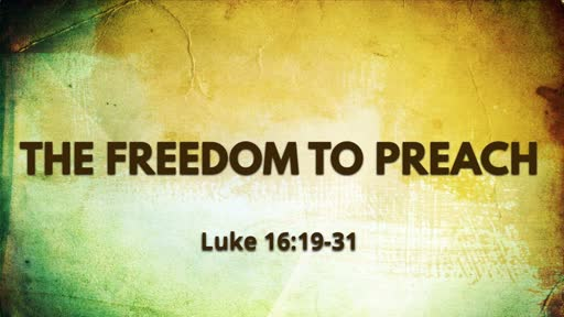 The Freedom to Preach