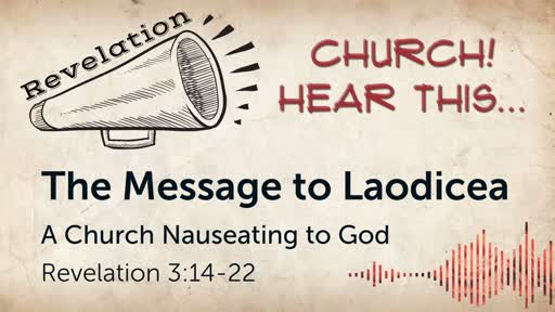 The Message to Laodicea