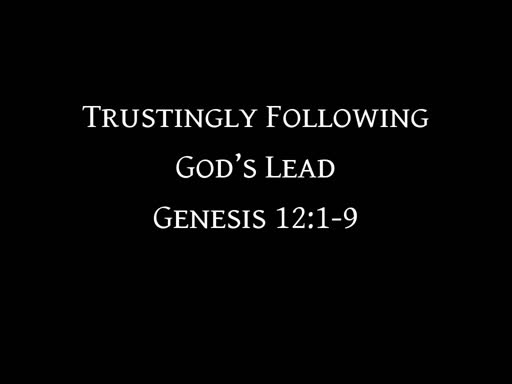 Trustingly Following God's Lead