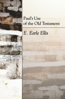 Paul's Use of the Old Testament