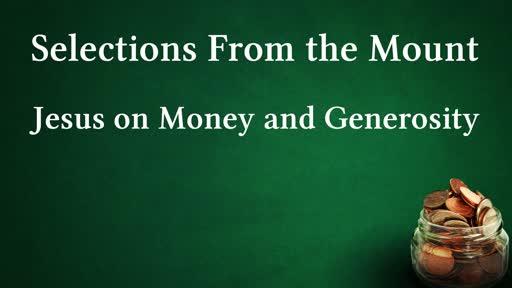 Jesus on Money and Generosity