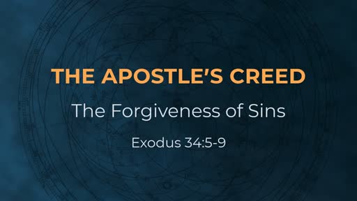 The Apostle's Creed - Week 11