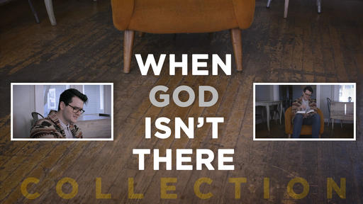 When God Isn't There Collection