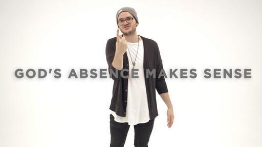 God's Absence Makes Sense