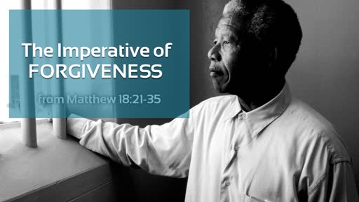 The Imperative of Forgiveness