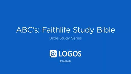 1. ABC's Faithlife Study Bible