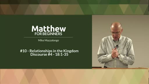 Relationships in the Kingdom - Discourse #4