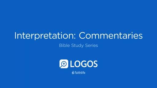 8. Interpretation: Commentaries