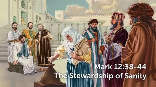 The Stewardship of Sanity