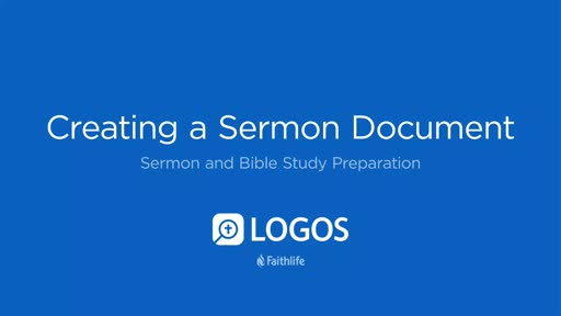 8. Creating a Sermon Document