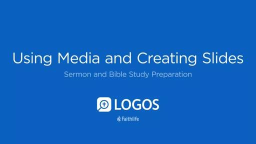 8. Using Media and Creating Slides