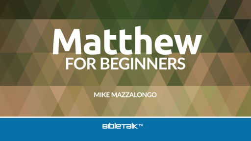 Matthew for Beginners