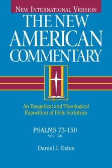 The New American Commentary: Psalms 73-150