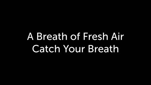 Fresh Air 3 Catch Your Breath