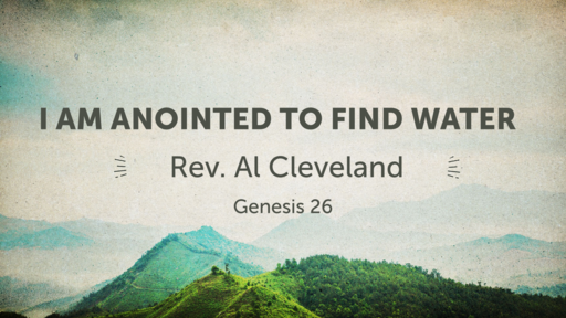 I Am Anointed To Find Water