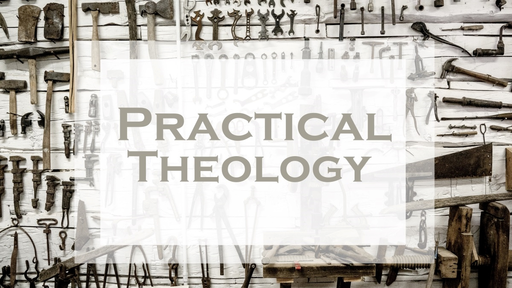What I Learned about God from Board Games | Practical Theology | November 18, 2018