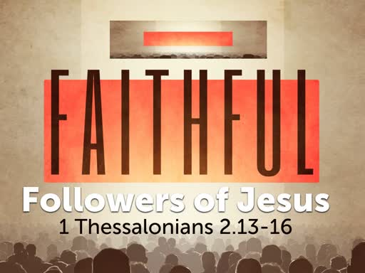 Faithful Followers of Jesus
