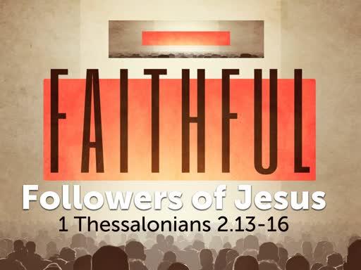 Faithful Followers of Jesus