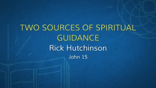 Two Sources of Spiritual Guidance