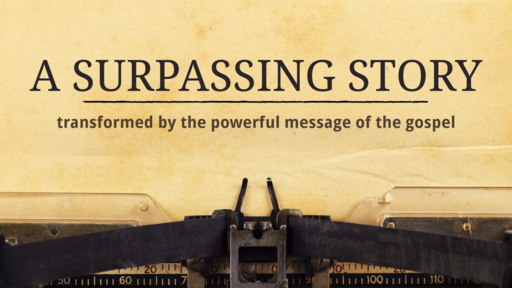 Surpassing Story Part One