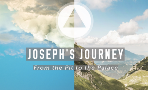 Joseph's Journey - From the Pit to the Palace