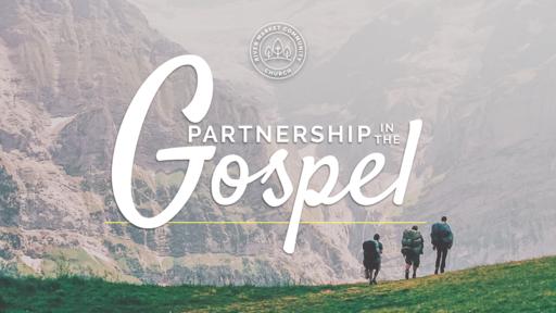 September 30, 2018 - Partnership in the Gospel: To Live is Christ   Phillippians 1:19-26