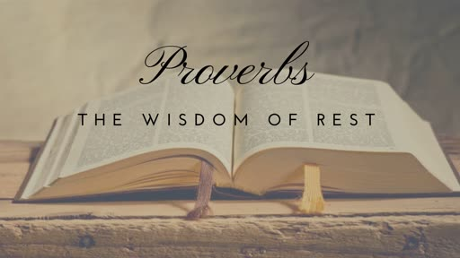 Proverbs: Using Words Wisely