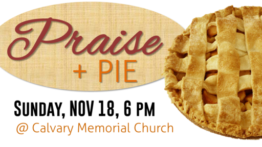 Praise and Pie
