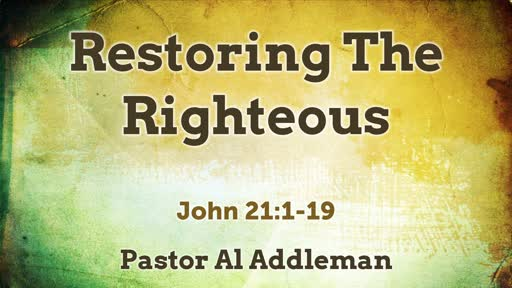Restoring the Righteous