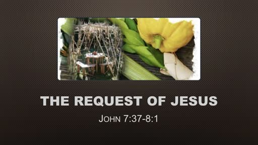 The Request of Jesus