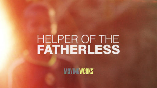 Helper Of The Fatherless