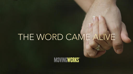The Word Came Alive
