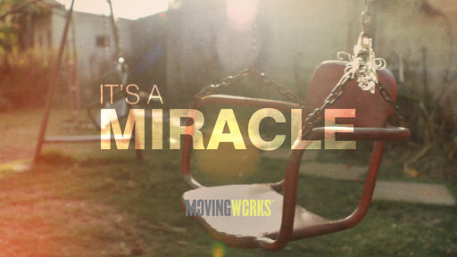 It's A Miracle