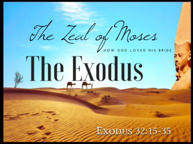 The Zeal of Moses