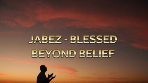 Jabez - Blessed Beyond Belief