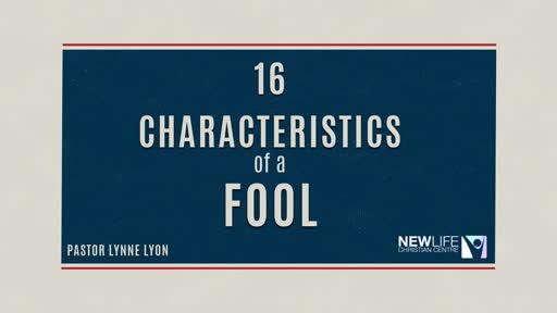 16 Charactersistics of a fool pt1 - Pst L Lyon 25 Nov 18