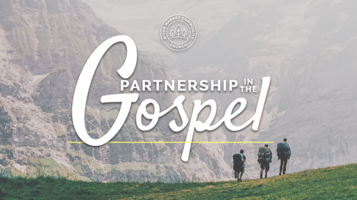 November 25, 2018 - Partnership in the Gospel: Models of Giving and Receiving   Philippians 4:10-23