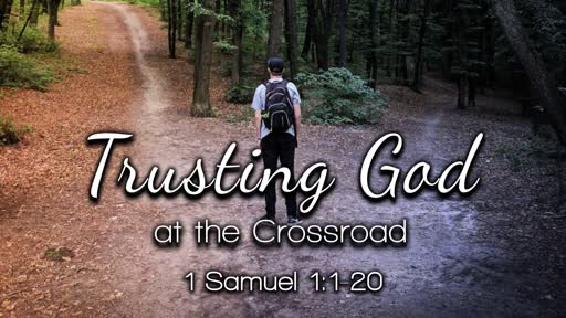 Trusting God At The Crossroad